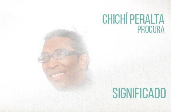 Procura significado de la canción Chichí Peralta.