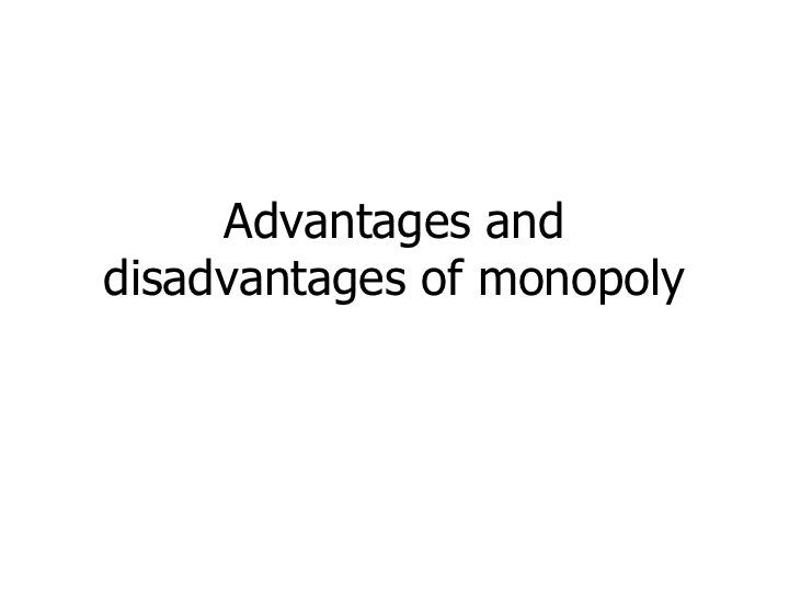 KINGSeconomicsrw: Year 10 Advantages & Disadvantages of