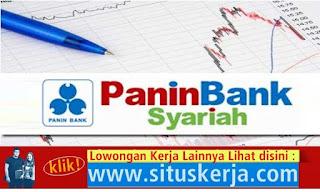 Info Tentang Lowongan Kerja Frontilner PT. Bank Panin Syariah Tbk