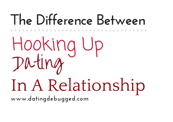 Difference between having a relationship and hookup