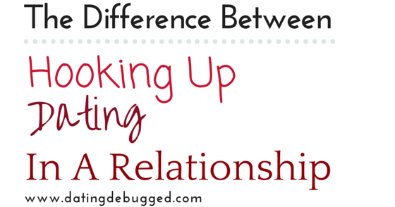 Difference between hookup and in a relationship