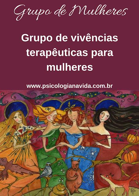 GRUPO DE VIVÊNCIAS TERAPÊUTICAS PARA MULHERES
