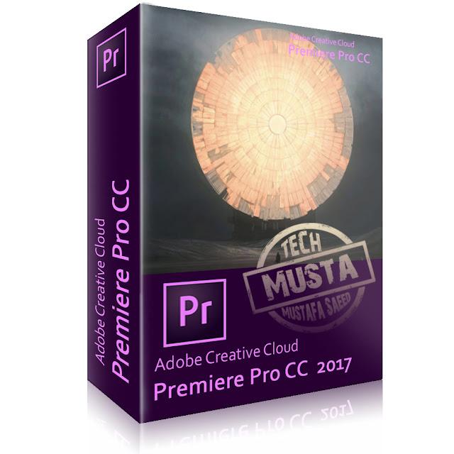 برنامج Adobe Premiere CC 2017 المتخصص فى المونتاج