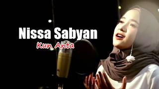 Download Lagu Nissa Sabyan - Kun Anta Mp3 ,Nissa Sabyan, Cover, Lagu Religi, 2018