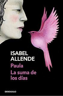 """""""Paula. La suma de los días"""" - Isabel Allende"""