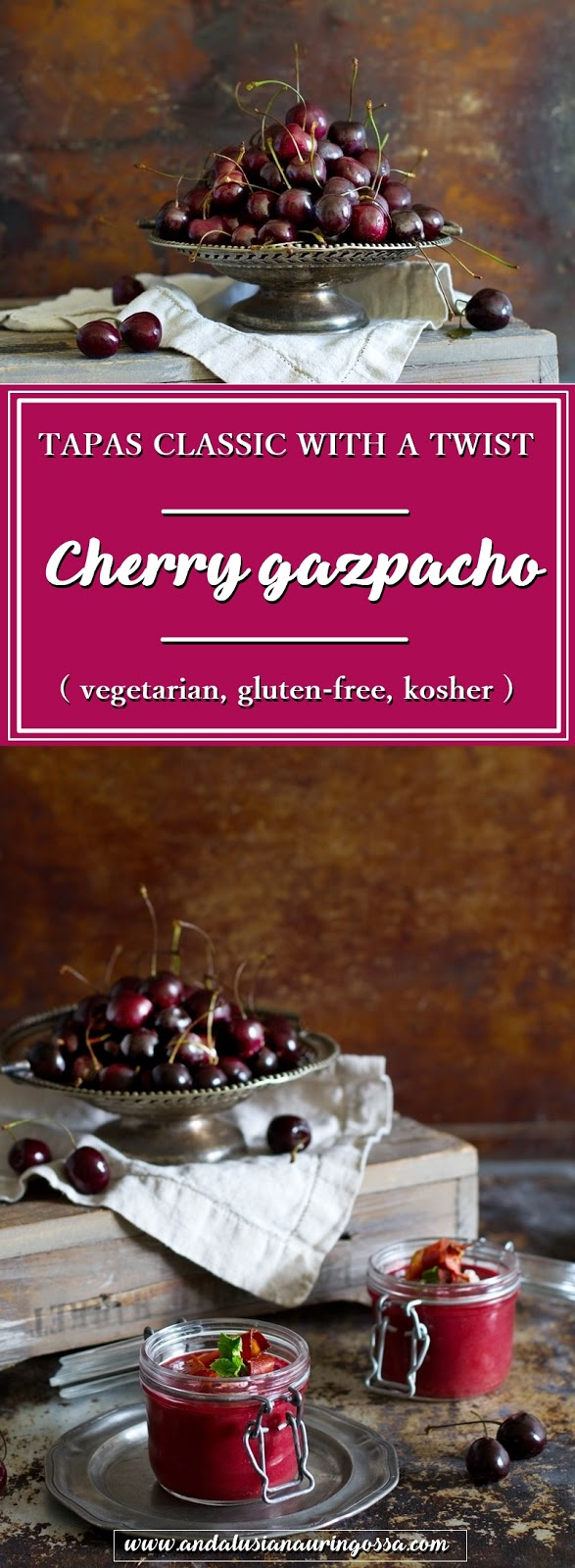cherry gazpacho_tapas_vegetarian_gluten-free_kosher_Under the Andalusian Sun_food blog_PIN ME