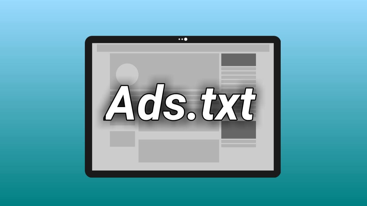 Cara membuat dan mengaktifkan Ads.txt di blogspot