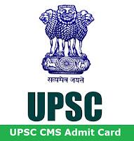 UPSC CMS 2017 Admit Card