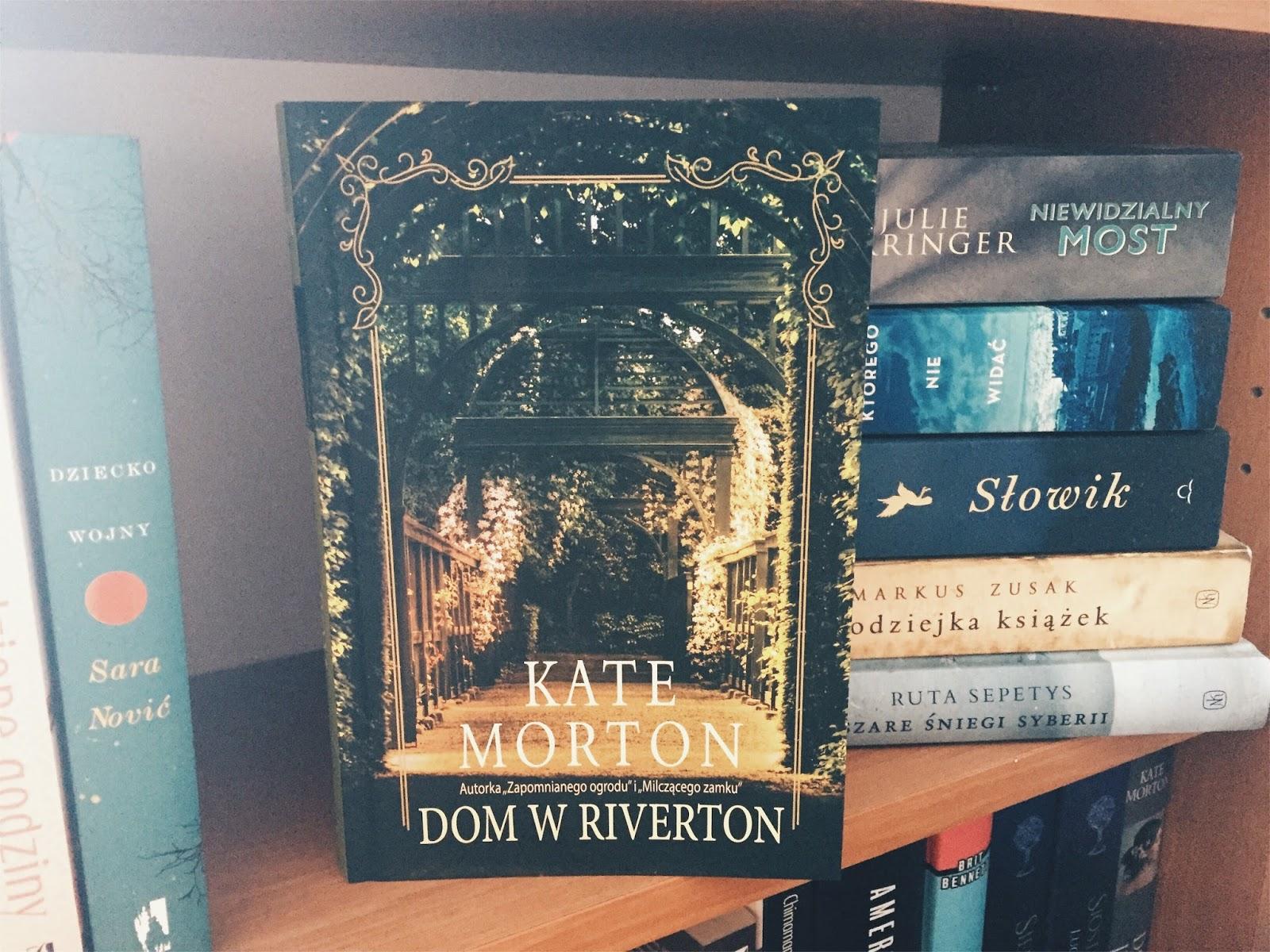 Dom w Riverton, Kate Morton