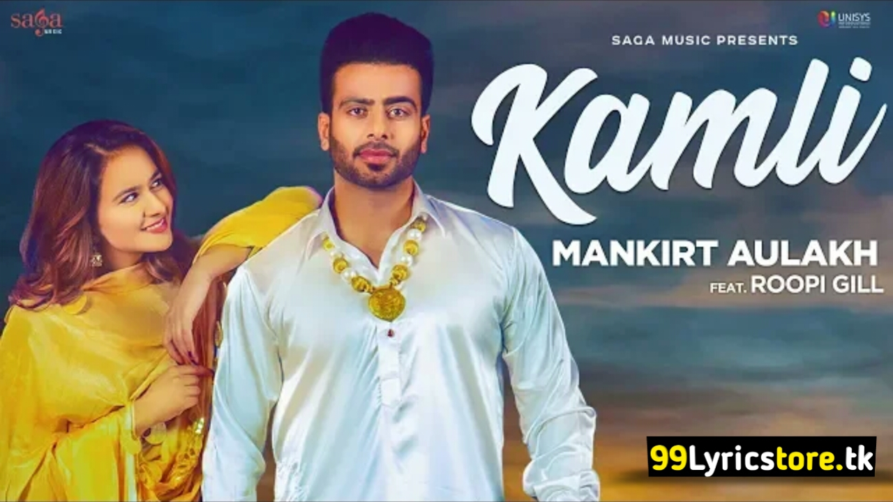 Mankirat Aulakh Song Lyrics, Latest Punjabi Song Lyrics 2018