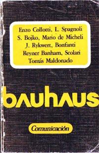 Bauhaus. AA.VV. Alberto Corazón, Editor. 1971.