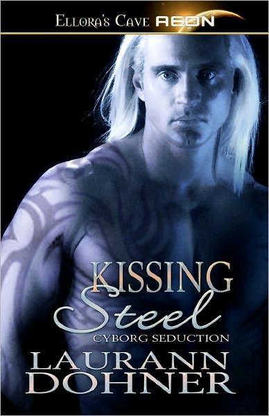 Kissing steel laurann dohner