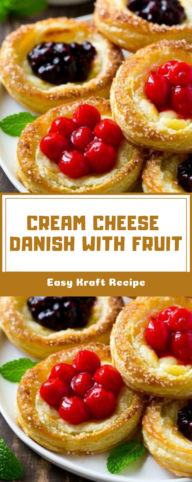 CREAM CHEESE DANISH WITH FRUIT