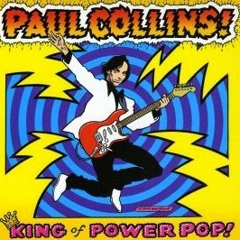 PAUL COLLINS - The king is power pop Los mejores discos del 2010