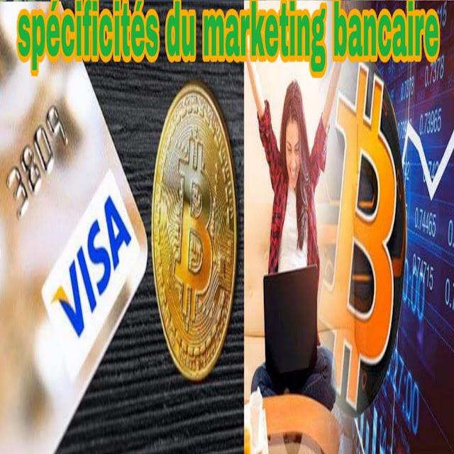 spécificités du marketing bancaire