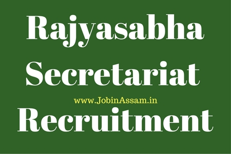 Rajyasabha Secretariat  Recruitment 2017