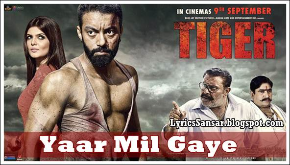 YAAR MIL GAYE LYRICS : Tiger | Sippy Gill