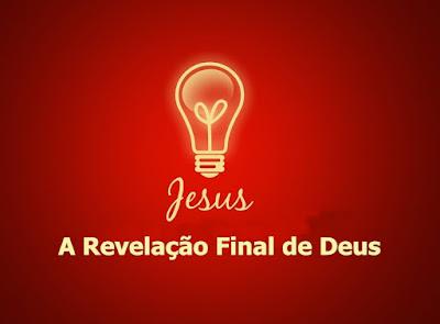 A Revelação Final de Deus