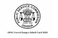 OPSC Forest Ranger Admit Card