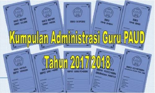 Kumpulan Administrasi Guru PAUD Tahun 2017/2018