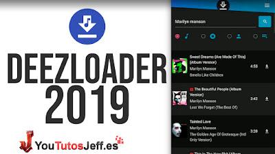 Descargar Deezloader Ultima Version 2019 - Maxima Calidad con Caratula Gratis
