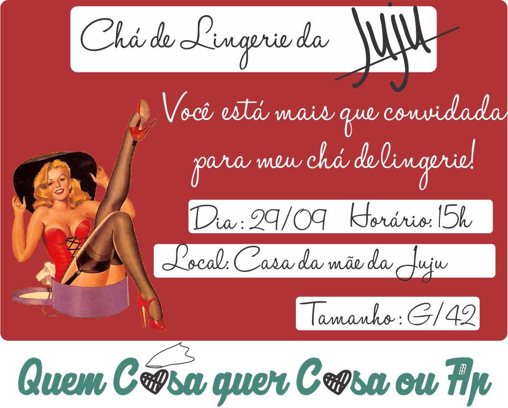 c99f70732 Quem Casa Quer Casa ou Ap  CONVITES CHÁ DE LINGERIE