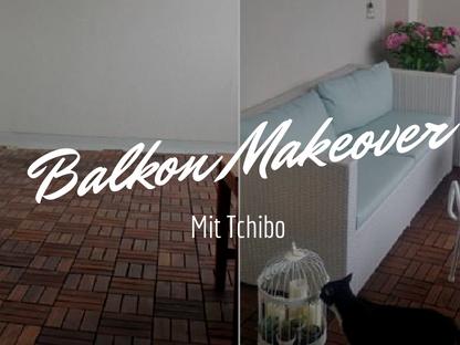 [Werbung] Balkon-Makeover mit Tchibo