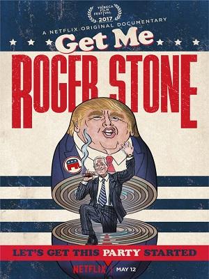 Get Me Roger Stone (2017) Movie 720p WEBRip 700mb