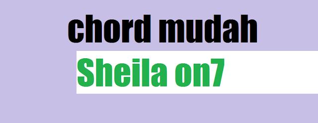Download Chord Mudah Sheila On7 – Mudah Saja