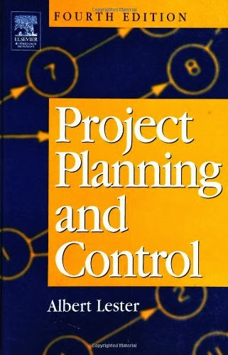 Book: Project Planning and Control 4th Edition by Eur Ing Albert Lester