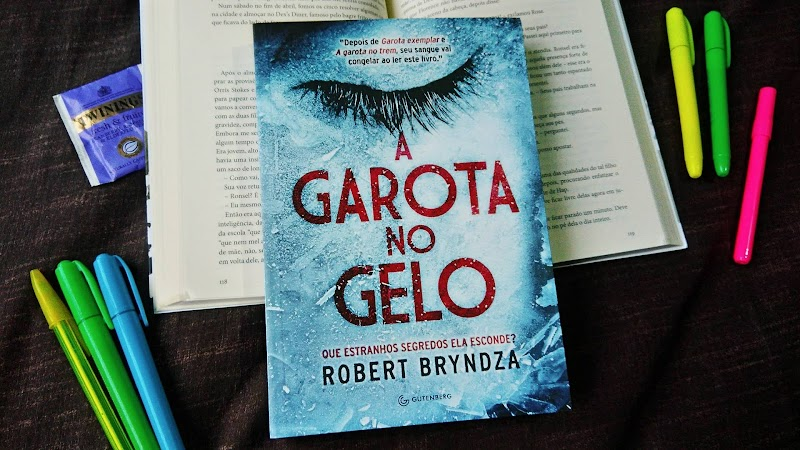 [RESENHA #429] A GAROTA NO GELO - ROBERT BRYNDZA