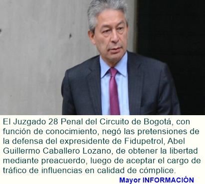 Juez de conocimiento negó libertad a expresidente de Fidupetrol