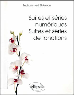 Télécharger Livre Gratuit Suites et séries numériques, suites et séries de fonctions pdf