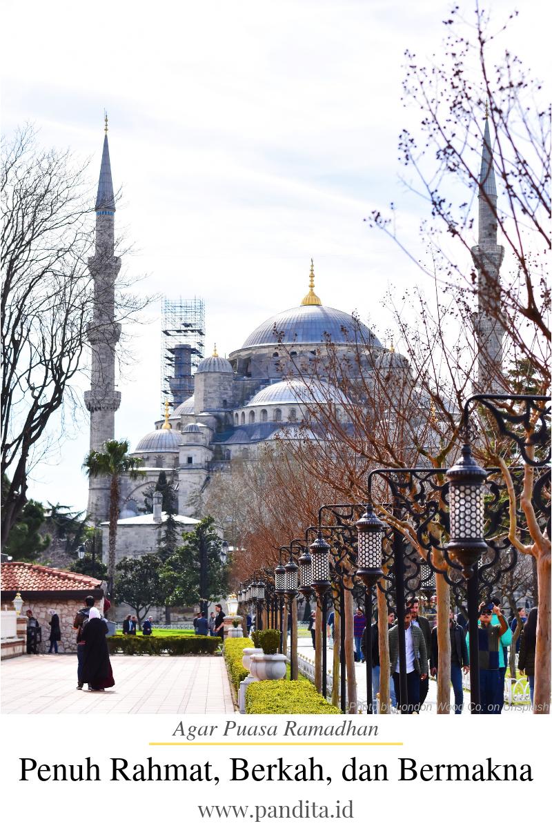 agar puasa ramadhan penuh rahmat, berkah, dan bermakna
