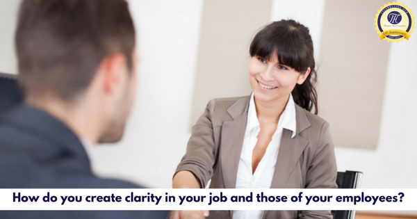 7 Questions - How do you create clarity in your job and