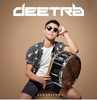 Deetra - Sudahilah