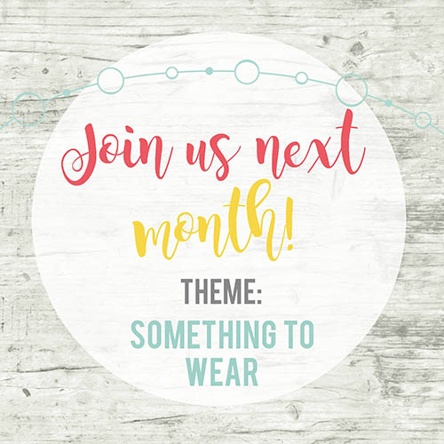 May inspire My Creativity Link Party Theme: Something To Wear
