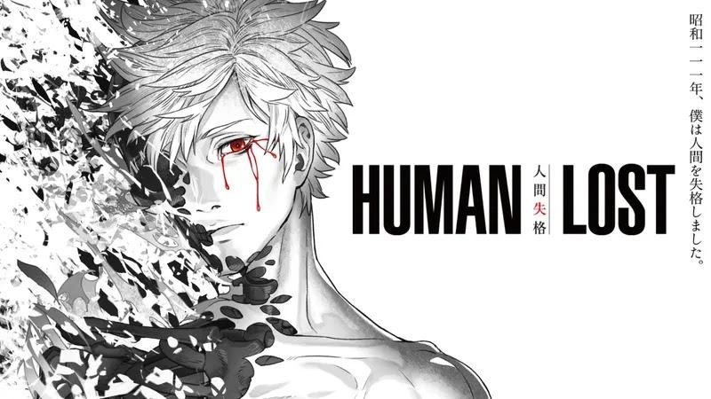 Human Lost Perlihatkan Cuplikan Kenichirou Matsuda dan Rikiya Koyama