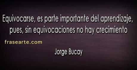 Frases para la vida - Jorge Bucay
