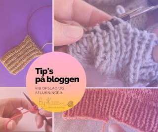 Video vejledninger på dansk til forskellige rib opslag og rib aflukninger + ekstra tips til en smukkere rib. på www.bykaae.dk