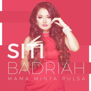 Download Lagu Siti Badriah - Mama Minta Pulsa