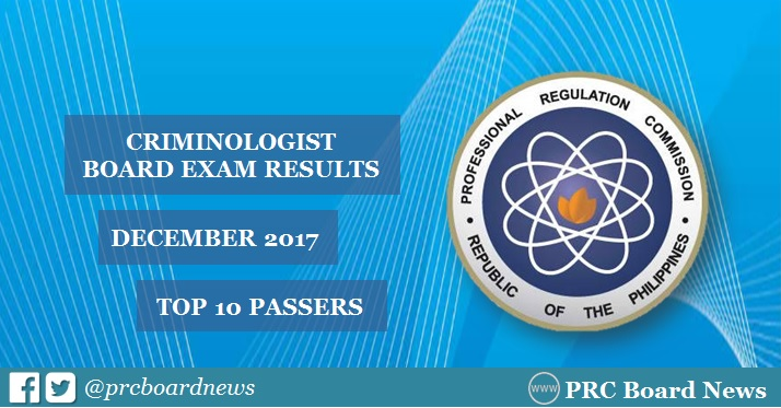 December 2017 Criminologist board exam top 10 passers