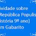 Atividade sobre A República Populista (História 9º ano) com Gabarito