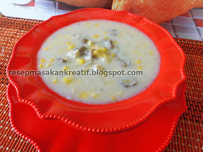 Cara Membuat Sup Jagung Cream Kental Resep Sederhana RESEP SUP JAGUNG CREAM KENTAL SEDERHANA
