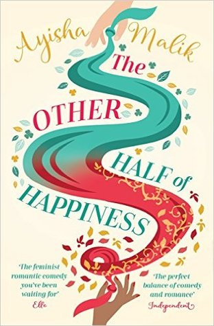 The Other Half of Happiness by Ayisha Malik