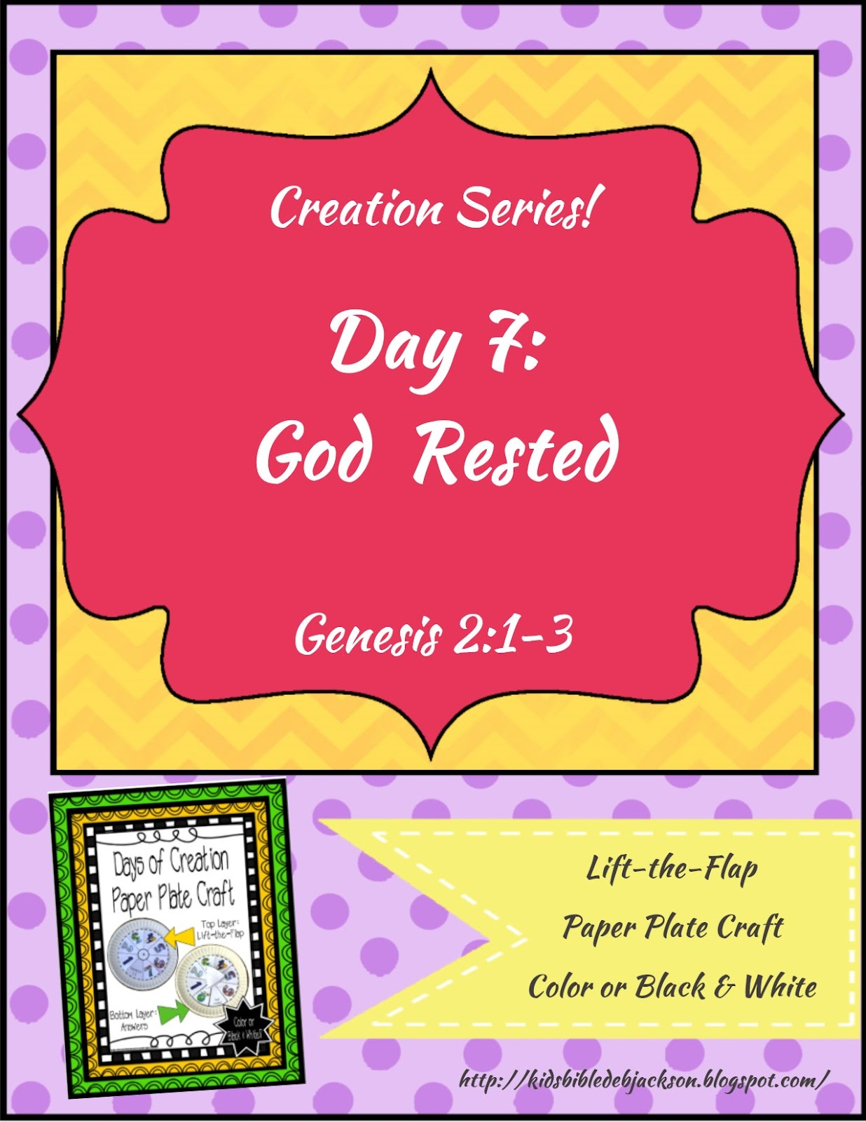 http://kidsbibledebjackson.blogspot.com/2015/01/the-creation-for-kids-day-7.html