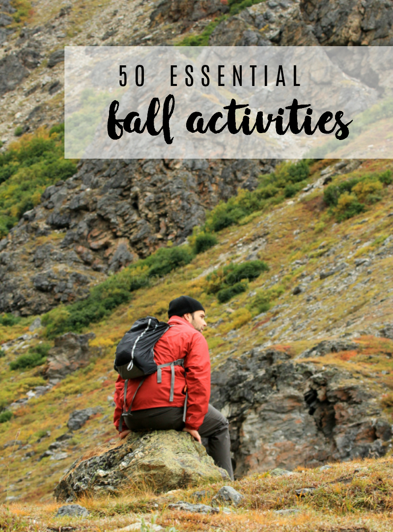 Fall Bucket List: 50 Essential Fall Activities