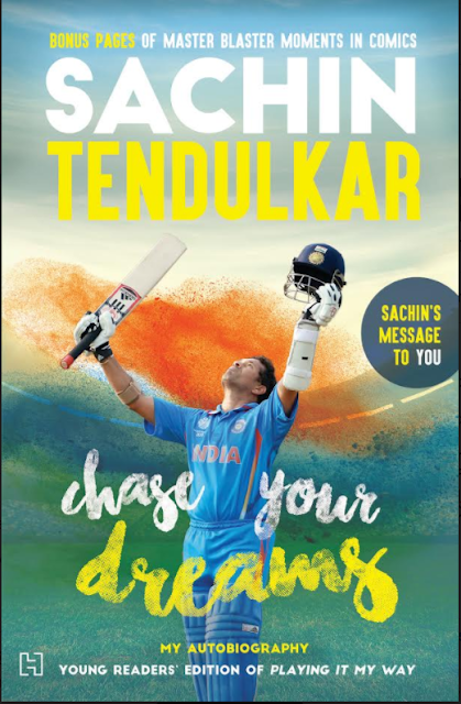 "Sachin Tendulkar autobiography - says ""Chase Your Dreams"" to all children"