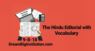 The  Hindu Editorial With Important Vocabulary (9-8-18)