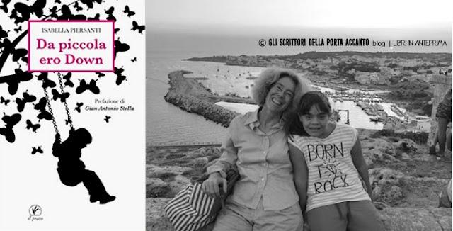 """Isabella Piersanti presenta """"Da piccola ero Down"""" - Foto autore e libro"""